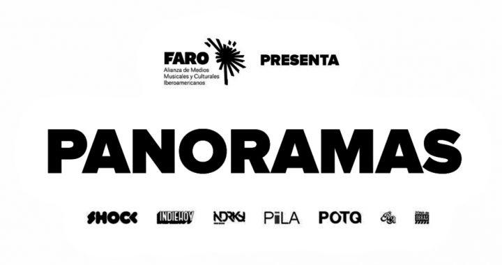 Faro presenta: Panoramas de setiembre, un recuento musical y cultural de Iberoamérica