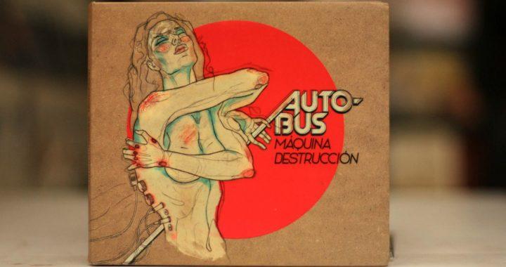 """Autobus y """"Máquina destrucción"""", a diez años de la joya [RESEÑA]"""